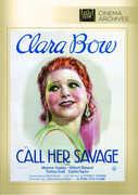 Call Her Savage , Clara Bow