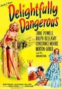 Delightfully Dangerous , Jane Powell