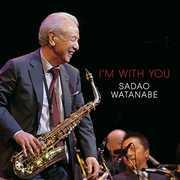 I'm With You , Sadao Watanabe