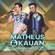 Na Praia 2 [Import] , Matheus & Kauan