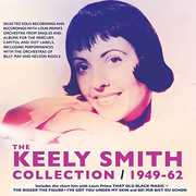 Collection 1949-62 , Keely Smith