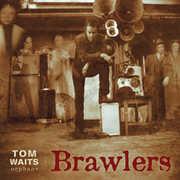 Brawlers , Tom Waits
