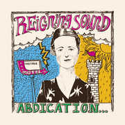 Abdication...for Your Love , Reigning Sound
