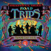 Road Trips Vol. 3 No. 3 - Fillmore East 5-15-70 , The Grateful Dead
