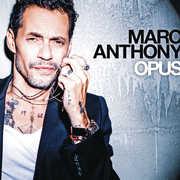 Opus , Marc Anthony