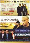 Man Apart & Boiler & Knockaround Guys , Vin Diesel