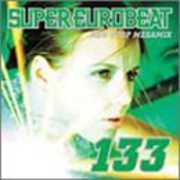 Super Eurobeat, Vol. 133: Non-Stop Megamix [Import]