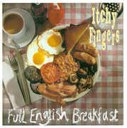 Full English Breakfast , Itchy Fingers