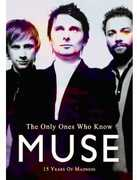The Only Ones Who Know , Muse