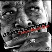 Cotton Mouth Man , James Cotton