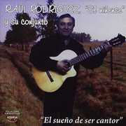 El Sueno de Ser Cantor [Import] , Raul El Ninense Rodrigues