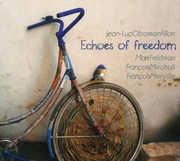 Echoes of Freedom feat. Mark Feldman