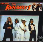 And Now...The Runaways [Import]