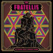 In Your Own Sweet Time , The Fratellis