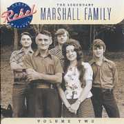 Legendary Marshall Family, Vol. 2 , Marshall Family