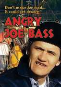 Angry Joe Bass , Henry Bal
