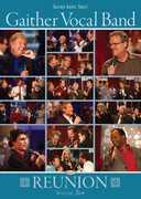 Reunion: Volume 2 , Gaither Vocal Band