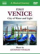 Musical Journey: Venice Italy - City of Water