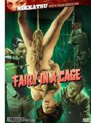 Fairy in a Cage (The Nikkatsu Erotic Films Collection) , Naomi Tani
