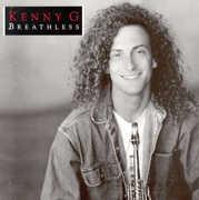 Breathless , Kenny G