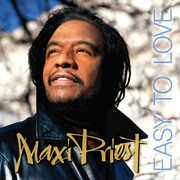 Easy to Love , Maxi Priest