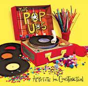 Appetite for Construction , POP UPS