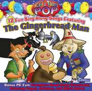 The Gingerbread Man , Fairy Tale Pop