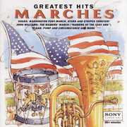 Marches Greatest Hits /  Various , Various Artists
