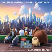 The Secret Life of Pets (Original Motion Picture Soundtrack) , Alexandre Desplat