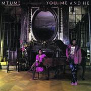 You Me And He (bonus Tracks Edition) , Mtume