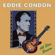 All Star Session , Eddie Condon