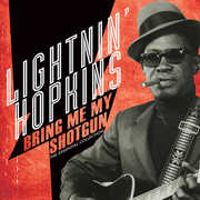 Bring Me My Shotgun - The Essential Collection , Lightnin Hopkins