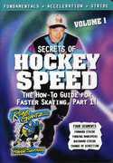 Secrets of Hockey Speed: Volume 1