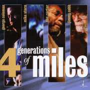 Four Generations Of Miles: A Live Tribute To Miles Davis