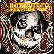 Tribute to Icp ( Insane Clown Posse ) /  Various