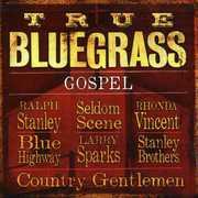 True Bluegrass Gospel , Various Artists