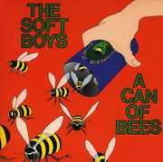 A Can Of Bees , The Soft Boys