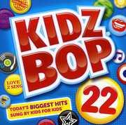 Kidz Bop, Vol. 22 , Kidz Bop Kids