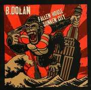Fallen House Sunken City , B. Dolan