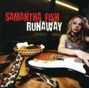 Runaway , Samantha Fish