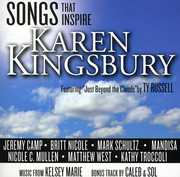 Songs That Inspire Karen Kingsbury , Karen Kingsbury