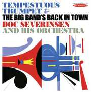 Tempestuous Trumpet & the Big Bands Back in Town , Doc Severinsen