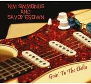 Goin to the Delta , Kim Simmonds