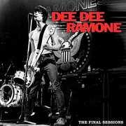The Final Sessions , Dee Dee Ramone