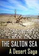 The Salton Sea: A Desert Saga