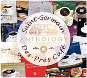 Saint-Germain Des-Pres Cafe: Anthology /  Various [Import] , Various Artists