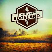 Edgeland , Kim Richey