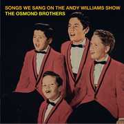 The Songs We Sang on the Andy Williams Show , Osmond Brothers