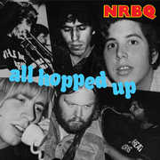 All Hopped Up , NRBQ
