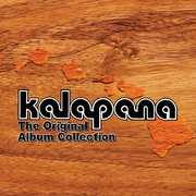 Kalapana the Original Album Collection , Kalapana